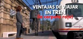 Ventajas de viajar en tren (la carpeta roja)