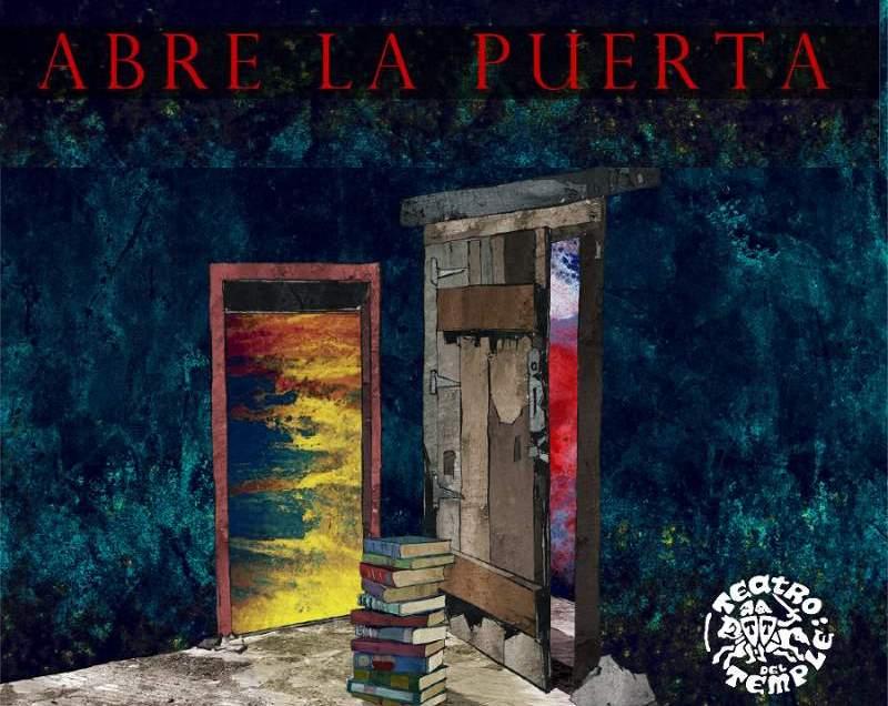 """""""Abre la puerta"""" Teatro del Temple y Tanttaka Teatro"""