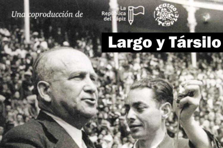 """""""Largo y Társilo"""""""